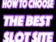 Best Slot Sites